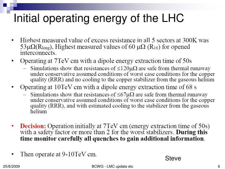 Initial operating energy of the LHC