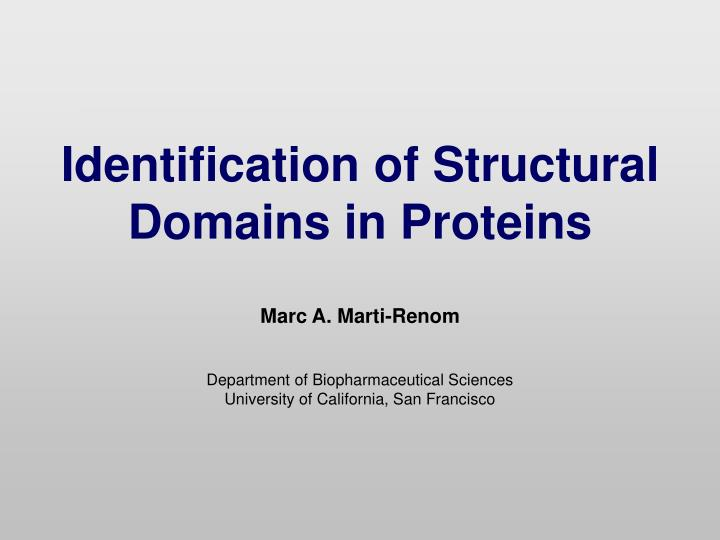 Identification of Structural Domains in Proteins