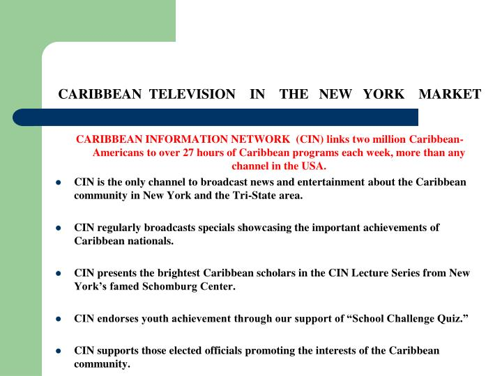CARIBBEAN  TELEVISION    IN    THE   NEW   YORK    MARKET