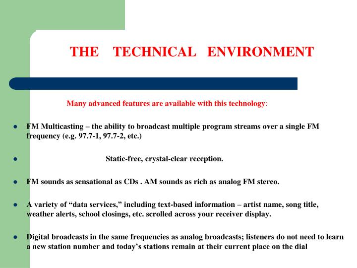 THE    TECHNICAL   ENVIRONMENT