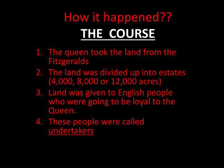 How it happened??