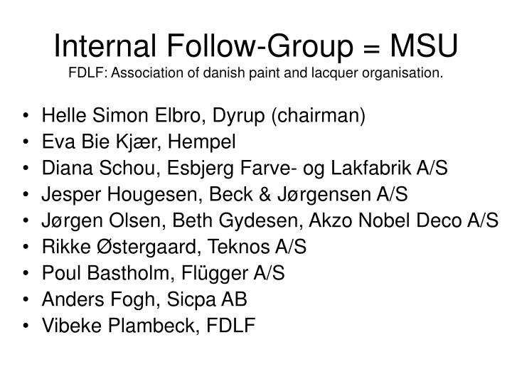 Internal Follow-Group = MSU