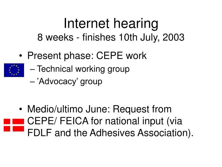 Internet hearing