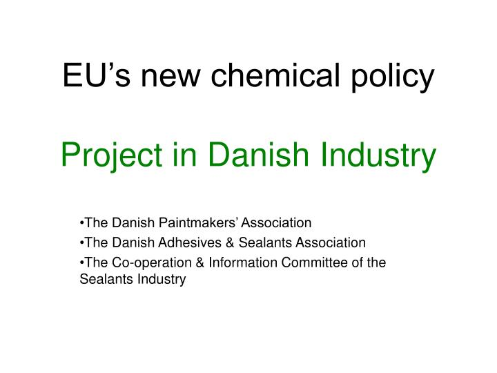 EU's new chemical policy