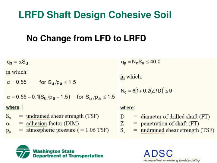 LRFD Shaft Design Cohesive Soil