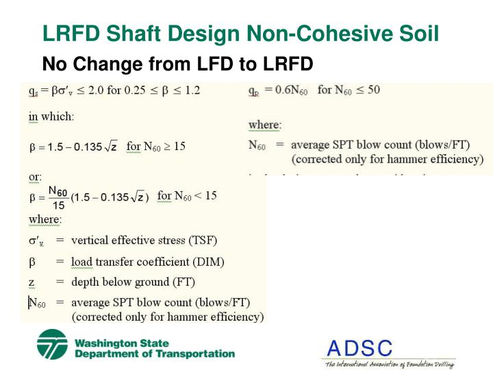 LRFD Shaft Design Non-Cohesive Soil