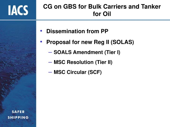 CG on GBS for Bulk Carriers and Tanker for Oil
