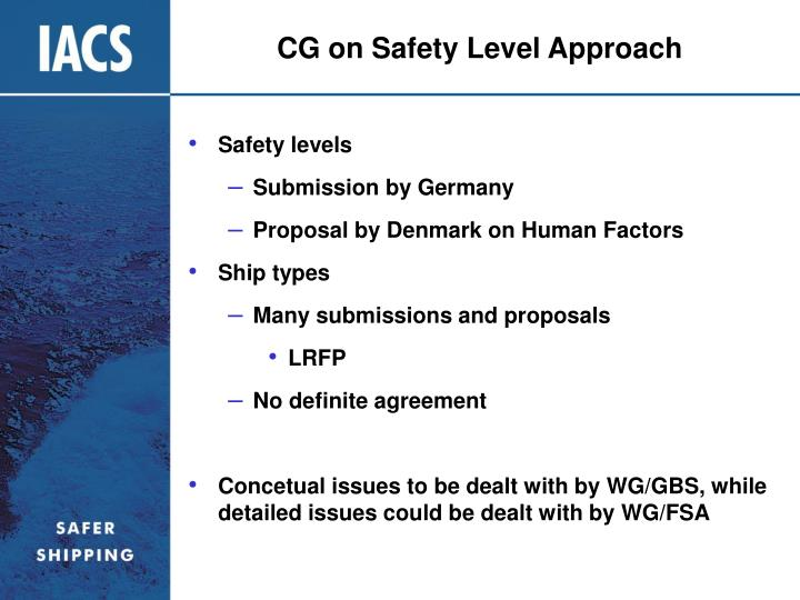 CG on Safety Level Approach