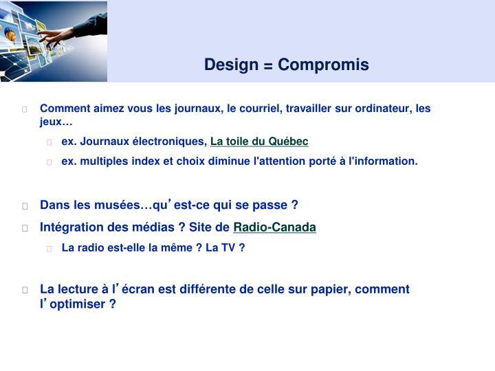 Design = Compromis