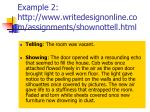 example 2 http www writedesignonline com assignments shownottell html