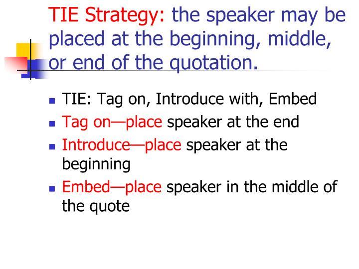 TIE Strategy: