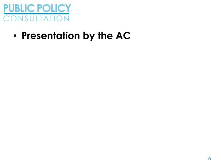 Presentation by the AC