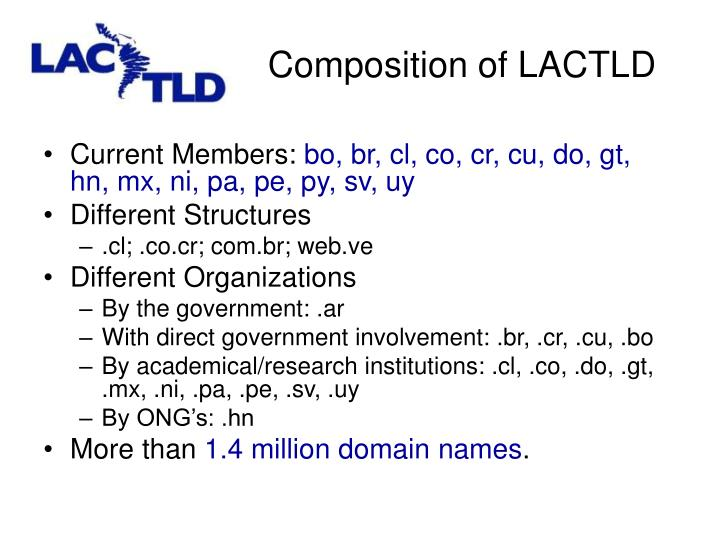 Composition of LACTLD