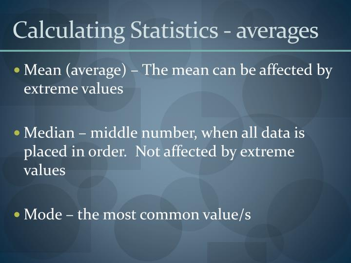 Calculating Statistics - averages