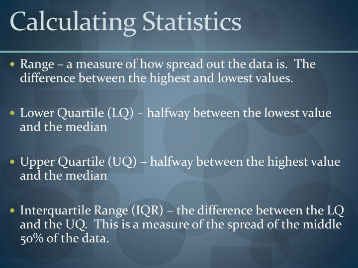 Calculating Statistics