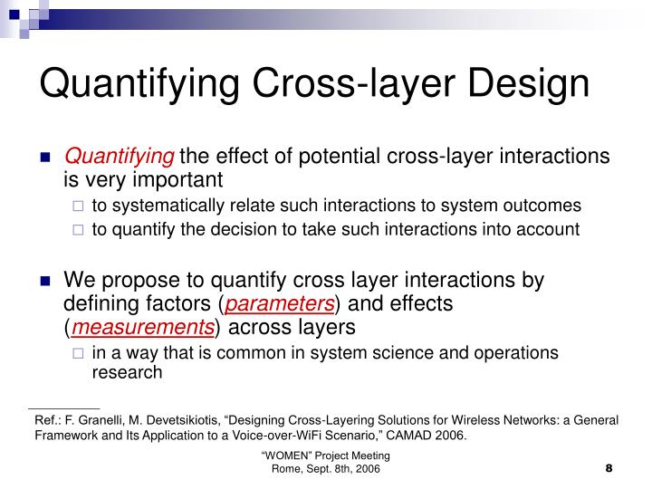 Quantifying Cross-layer Design
