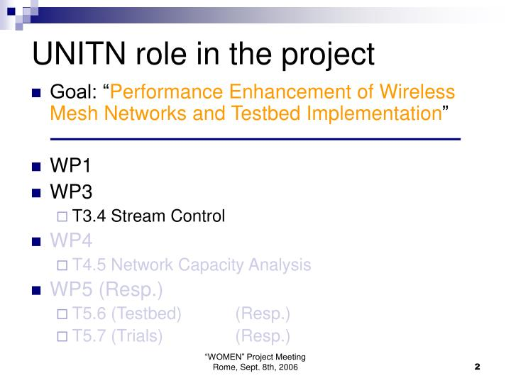 Unitn role in the project