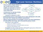 high level services workflows