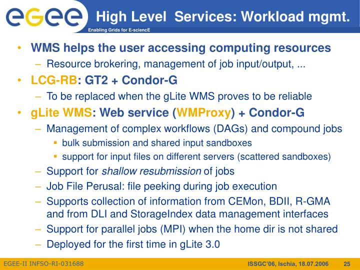 High Level  Services: Workload mgmt.