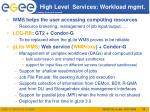 high level services workload mgmt
