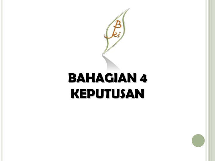 BAHAGIAN 4