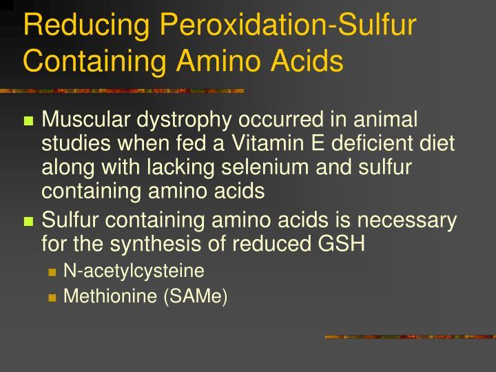 Reducing Peroxidation-Sulfur Containing Amino Acids