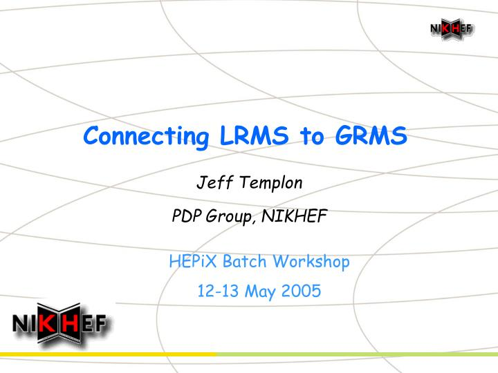 Connecting lrms to grms