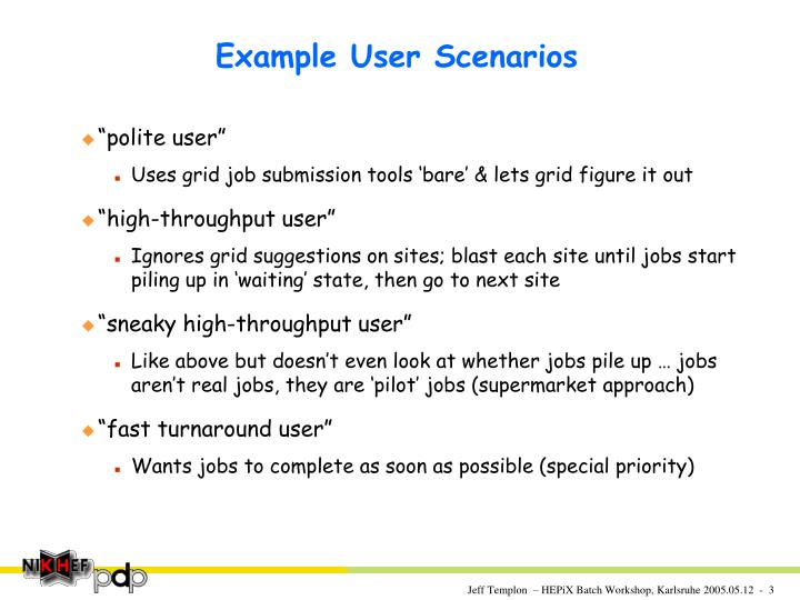 Example User Scenarios