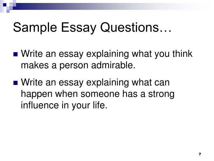 Sample Essay Questions…
