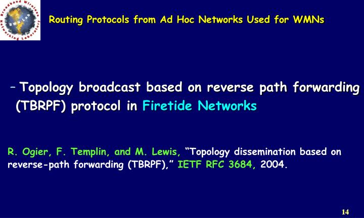 Routing Protocols from Ad Hoc Networks Used for WMNs