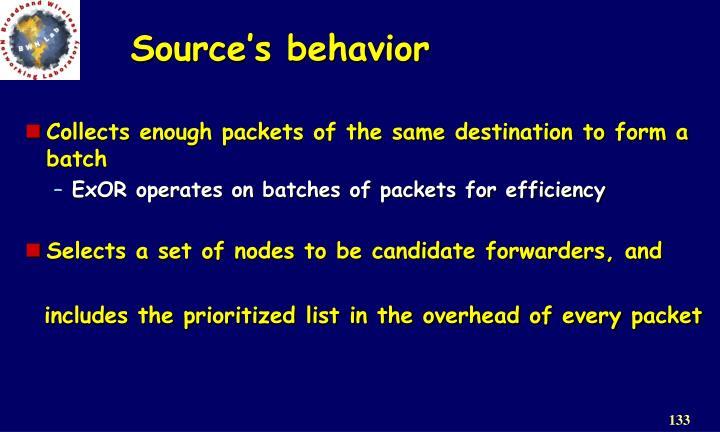 Source's behavior