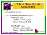 cohort default rate calculation