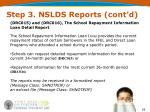 step 3 nslds reports cont d