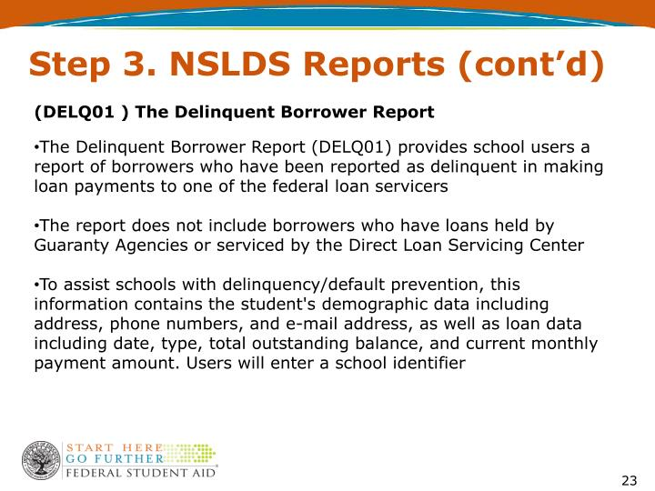 Step 3. NSLDS Reports (cont'd)
