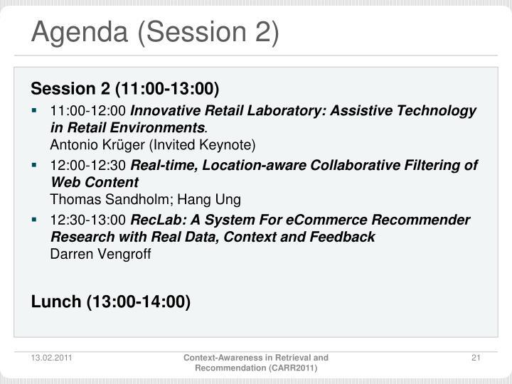 Agenda (Session 2)