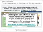 previous workshops context awareness in retrieval and recommendation