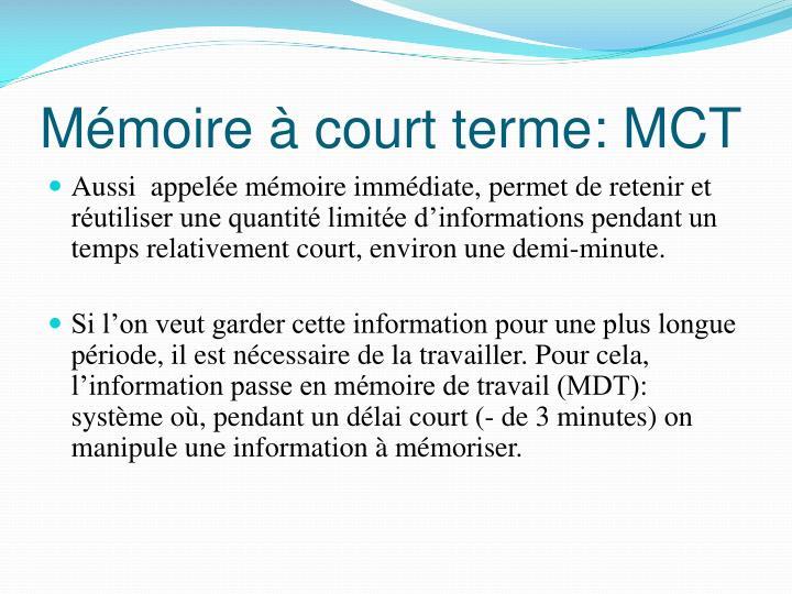 Mémoire à court terme: MCT