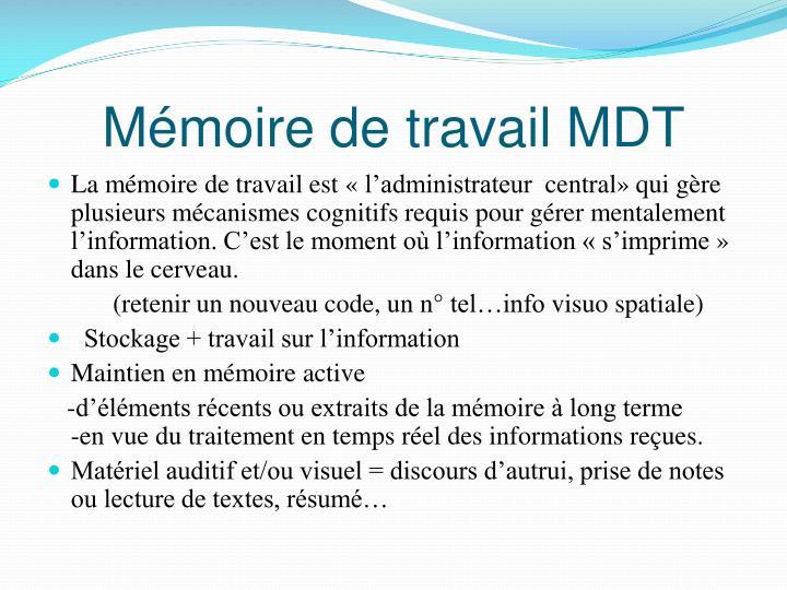 Mémoire de travail MDT