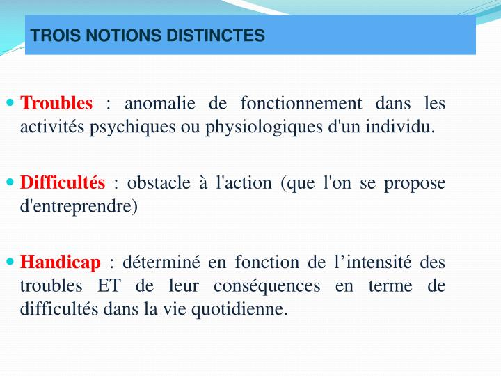 TROIS NOTIONS DISTINCTES