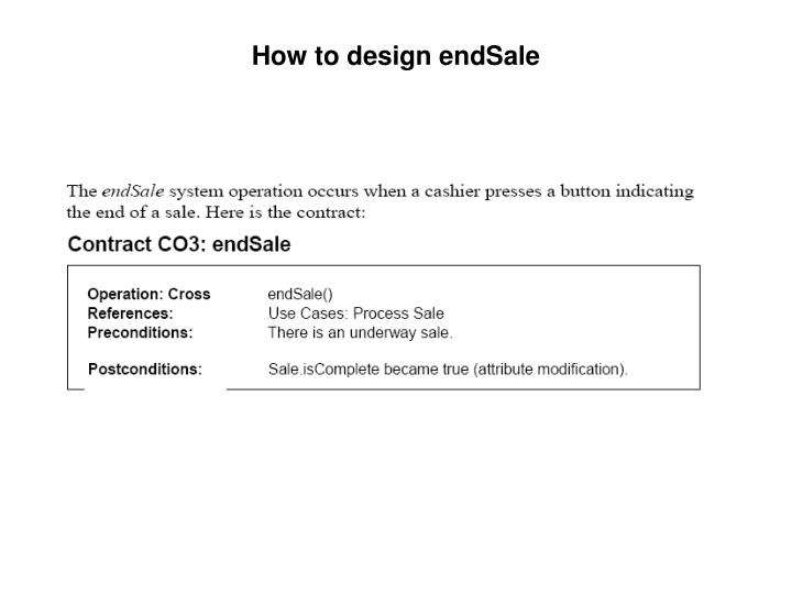 How to design endSale