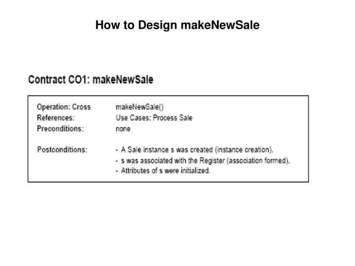How to Design makeNewSale