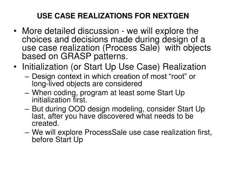 USE CASE REALIZATIONS FOR NEXTGEN
