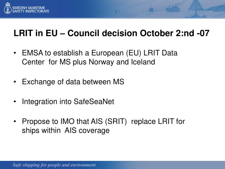 LRIT in EU – Council decision October 2:nd -07