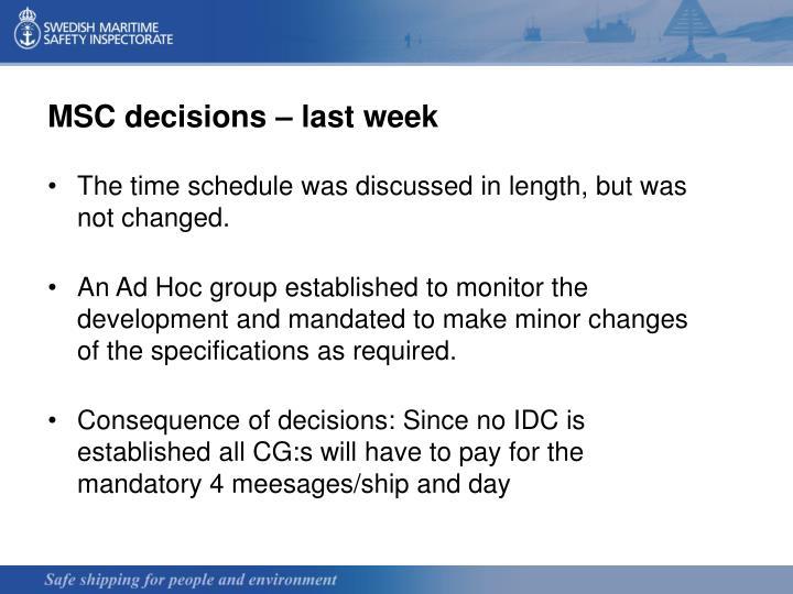 MSC decisions – last week
