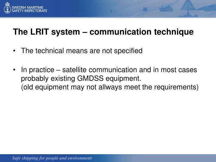 The LRIT system – communication technique