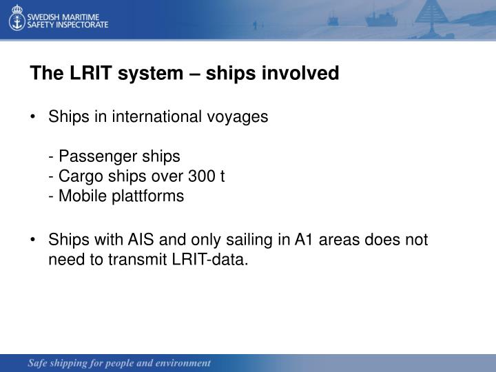 The LRIT system – ships involved