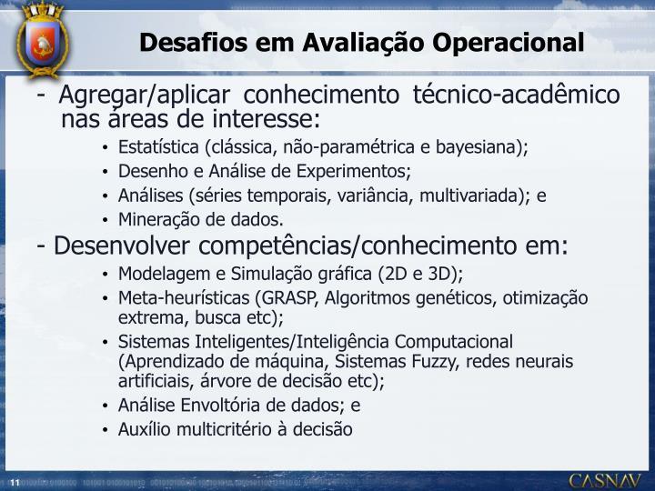 Desafios em Avaliação Operacional