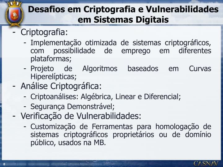 Desafios em Criptografia e Vulnerabilidades em Sistemas Digitais