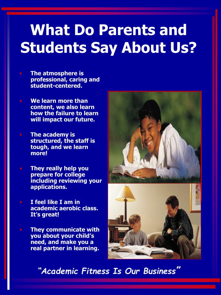 What Do Parents and Students Say About Us?