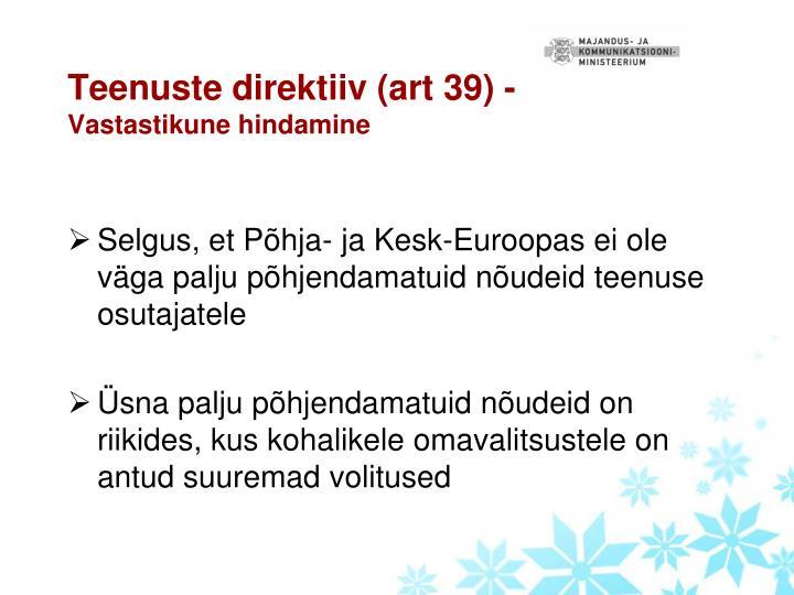 Teenuste direktiiv (art 39) -